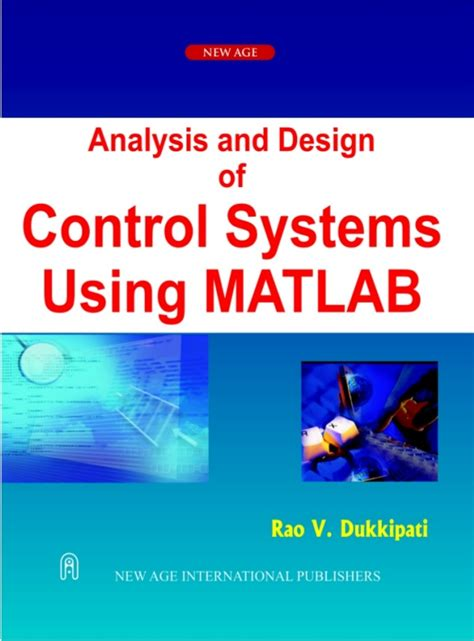 Analysis and Design of Control Systems using MATLAB